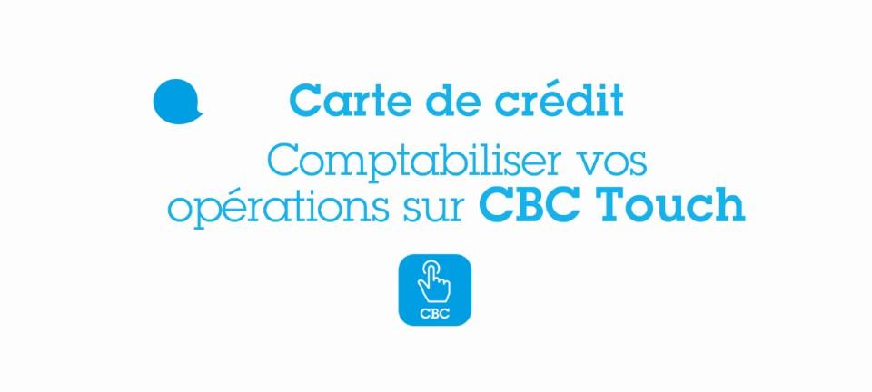 Tuto CBC Touch Oprations Ralises Avec Carte De Crdit